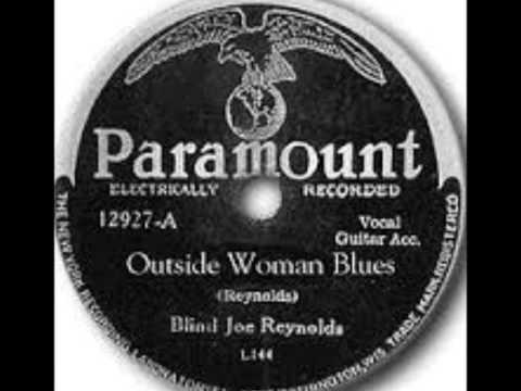 Blind Joe Reynolds-Outside Woman Blues