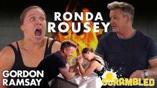 Ronda Rousey & Gordon Ramsay Wrestle While Making Breakfast Burritos | Scrambled