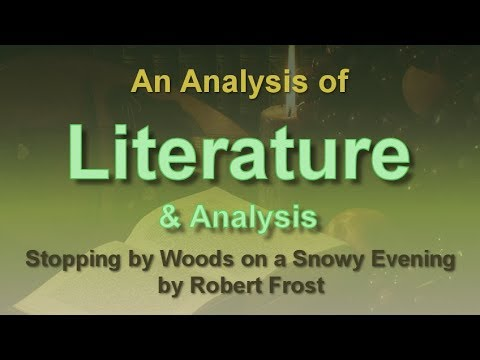 Analysis Of Stopping By Woods On A Snowy Evening By Robert Frost  Analysis Of Stopping By Woods On A Snowy Evening By Robert Frost