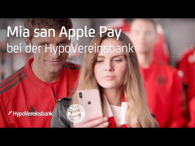 Mia san Apple Pay - Jetzt verfügbar | #HypoVereinsbank