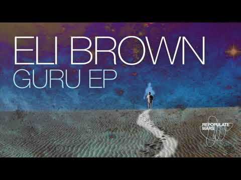 Eli Brown - The Guru (Original Mix)