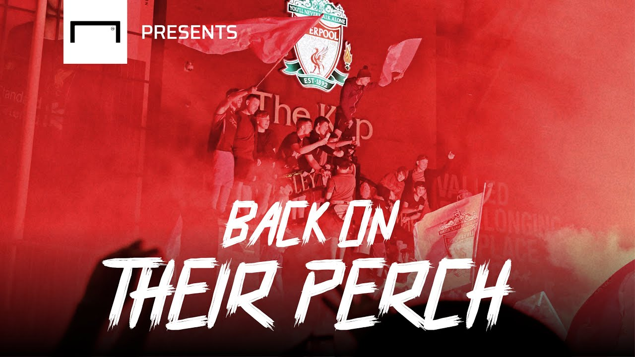 Liverpool: Back On Their Perch
