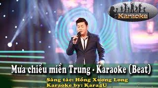 Mưa chiều miền Trung Karaoke│Tone nam│- Kara4U