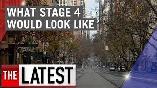 Coronavirus: What a Stage 4 lockdown in Victoria would look like | 7NEWS