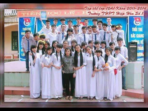 Video album ảnh Kỷ niệm lớp 12A1 K50 Hiệp Hòa 1