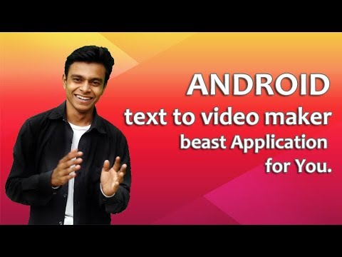 Text to video maker for android