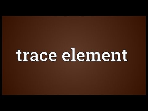 Trace element Meaning