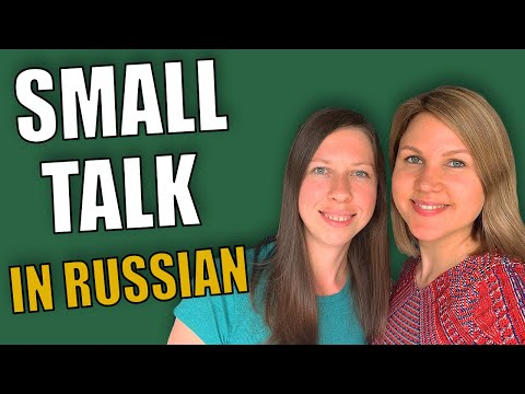 Russian Conversation Practice | Small Talk in Russian