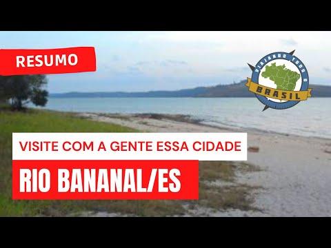 Viajando Todo o Brasil - Rio Bananal/ES