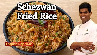 How to Make Schezwan Fried Rice | Restaurant Style Recipe In Tamil | CDK #222 | Chef Deena's Kitchen