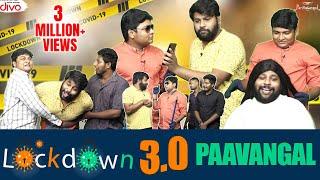 Lockdown 3.0 Paavangal | Parithabangal