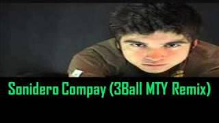 3BallMTY (Dj Sheeqo Beat) ft Dj Blass - Sonidero Compay (3BallMTY Remix)