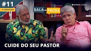 Cuide do seu Pastor | Sala de Prosa T3 • E11