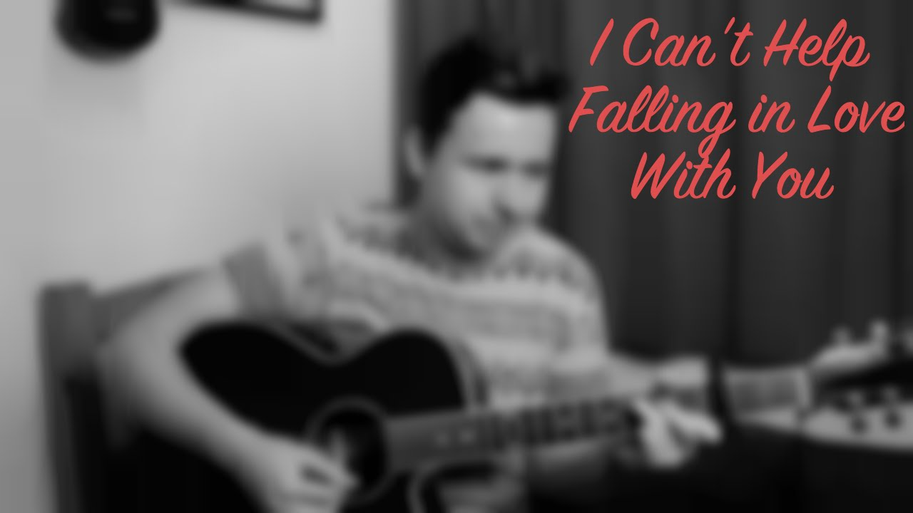 I Can't Help Falling In Love With You (Cover) - YouTube