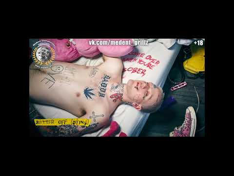 Lil Peep - Better Off ( перевод на русский )