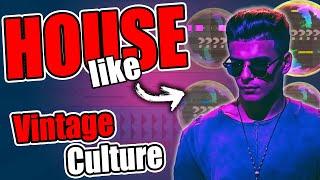 How to REALLY mąke HOUSE music like VINTAGE CULTURE (4 Steps)