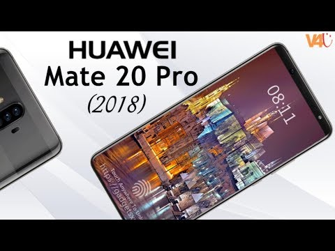 Huawei Mate 20 Pro Release Date, Price, Camera, Features, Specifications, First Look -Huawei Mate 11
