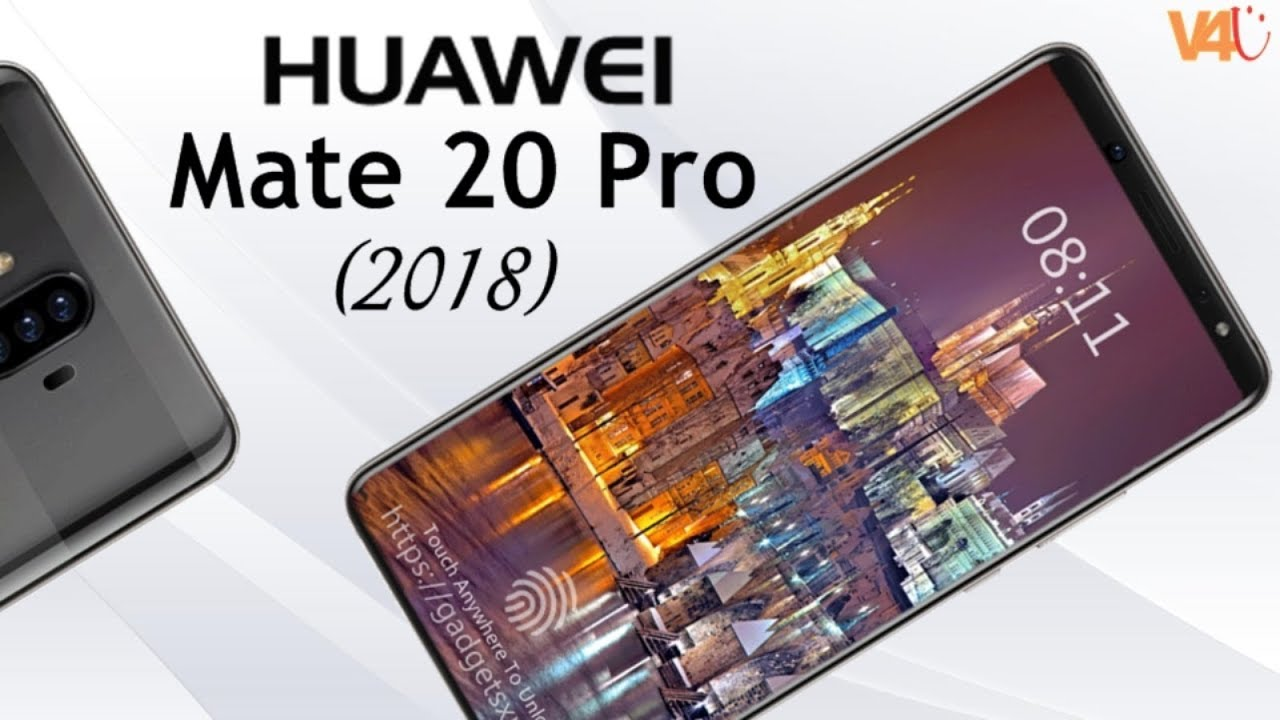 Huawei Mate 20 Pro Release Date Price Camera Features