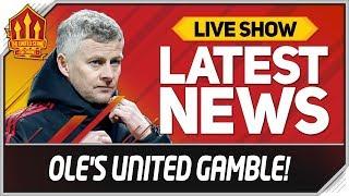 Solskjaer's Man Utd Gamble! Man Utd News