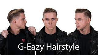 G-Eazy Hairstyle | 180-degree turn