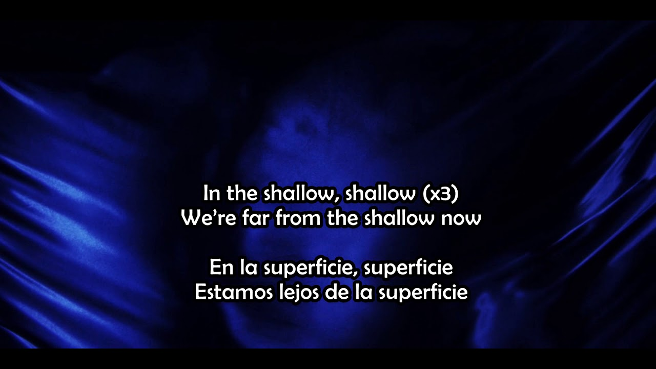 Shallow Lady Gaga Ft Bradley Cooper Lyrics Ingles Español Youtube