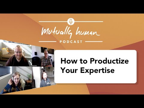 Ep6 How to Productize Your Expertise