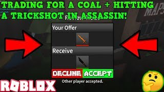 TRADING FOR A COAL IN ASSASSIN + HITTING A TRICKSHOT! (ROBLOX ASSASSIN PRO SERVER GAMEPLAY)