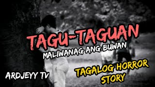 TAGU-TAGUAN TAGALOG HORROR STORY   ArdjeyyTV