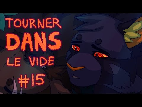 【Tourner Dans Le Vide (Darkstripe, Warriors) MAP | Part 15】