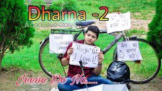Jeene De Na || Raj Barman || Untouchable | Dharna | A Sad Love Story 2019 xraj