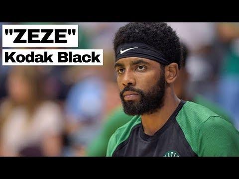 "Kyrie Irving Mix - ""ZEZE"" - Kodak Black Ft. Travis Scott & Offset"