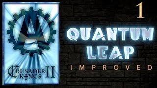 Crusader Kings 2 Quantum Leap Improved 1