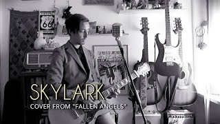 Bob Dylan - Skylark (cover from FALLEN ANGELS)