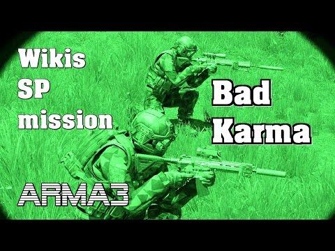 ARMA 3 Wiki´s SP mission - Bad Karma by Wiki 100% Original gameplay