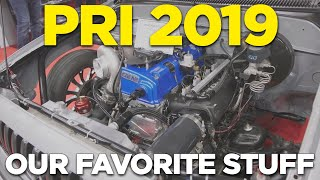 Our Favorite Stuff from the 2019 PRI Show!