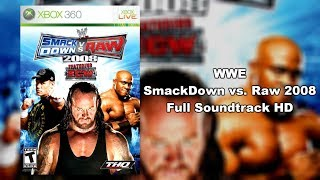 WWE SmackDown vs. Raw 2008 - Full Soundtrack HD