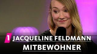 Jacqueline Feldmann: Mitbewohner