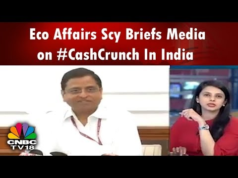No #CashCrunch or Cash Shortage Roght Now: DEA Secy   CNBC TV18
