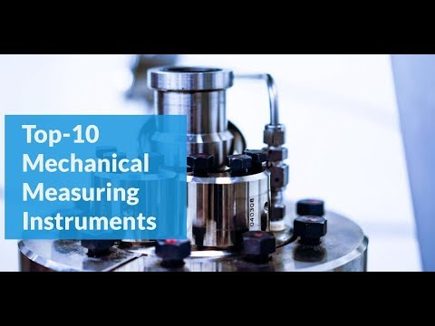 Top-10 Mechanical Measuring Instruments(Every Mechanical Engineer Should Know))