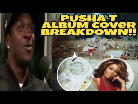 Pusha T Whitney Houston Infested Bathroom Album Cover Breakdown