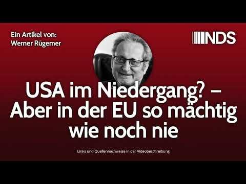 USA im Niedergang? – Aber in der EU so mächtig wie noch nie | Werner Rügemer