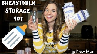 HOW TO PROPERLY STORE, FREEZE, & THAW YOUR BREASTMILK
