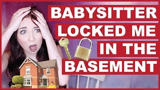 My Babysitter Locked Me In The Basement