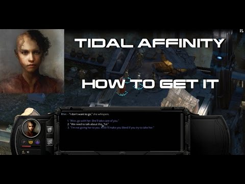 """How to learn """"Tidal Affinity"""" - Torment: Tides of Numenera"""