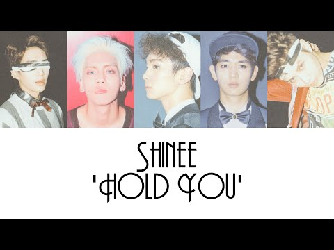 [Reupload] - SHINee 'Hold You' [HAN/ROM/ENG] Colour + Picture Coded