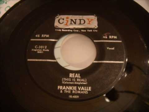 Frankie Valli and The Romans - Real - Very Rare Doo Wop