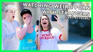 WATCHING WEIRD PORN WITH STRANGERS (feat. Ayydubs) | Chris Klemens