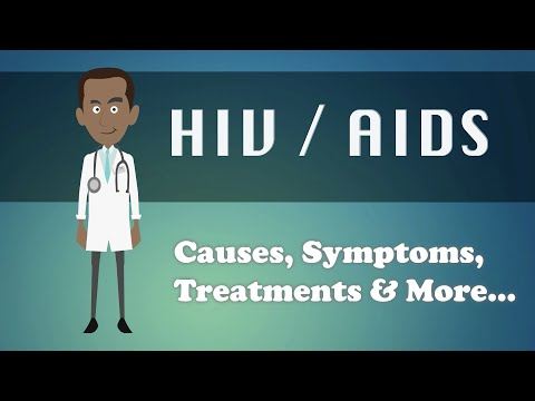 HIV / AIDS - Causes, Symptoms, Treatments & More…