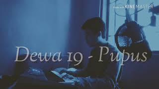 Dewa 19 Pupus Piano keyboard Cover version By wildanco2