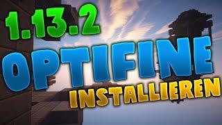 Minecraft 1.13.2 OPTIFINE installieren! (Tutorial deutsch) | DerKalleHD